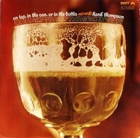 Hank Thompson - On Tap, In The Can, Or In The Bottle
