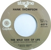 Hank Thompson - The Wild Side Of Life / A Six Pack To Go