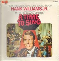 Hank Williams Jr. , Shelley Fabares , Ed Begley - A Time To Sing (From The Motion Picture Sound Track)