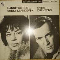 Hanne Wieder , Ernst Stankovsky - Hanne Wieder - Ernst Stankovski Singen Chansons