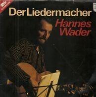 Hannes Wader - Der Liedermacher