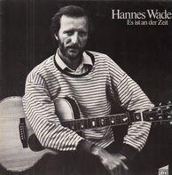 Hannes Wader - Es ist an der Zeit