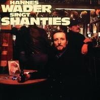 Hannes Wader - Hannes Wader Singt Shanties