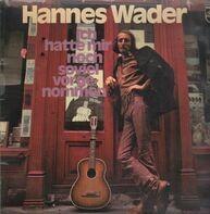 Hannes Wader - Ich Hatte Mir Noch So Viel Vorgenommen