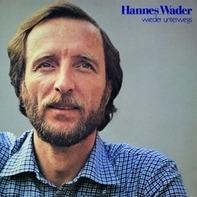 Hannes Wader - Wieder unterwegs
