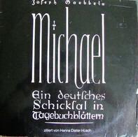 Hanns Dieter Hüsch - Joseph Goebbels: Michael, Ein Deutsches Schicksal In Tagebuchblättern