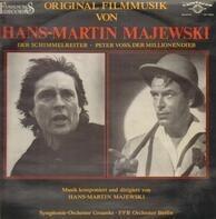 Hans Martin Majewski - Der Schlimmelreiter / Peter Voss, Der Millionendieb