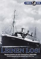 Hans-Michael Bock und Karl Griep - Leinen los! Maritime Schätze aus den Filmarchiven (1909-1938)