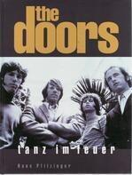 Hans Pfitzinger - The Doors. Tanz im Feuer