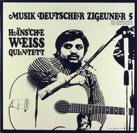 Häns'che Weiss Quintett - Musik Deutscher Zigeuner 5