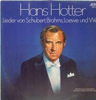 Hans Hotter - Lieder von Schubert, Brahms, Loewe und Wolf