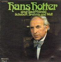 Hans Hotter - singt Bach, Händel, Schubert, Brahms und Wolf