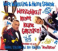 Hape Kerkeling & Heinz Schenk - Witzischkeit Kennt Keine Grenzen!