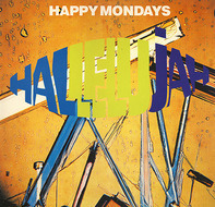 Happy Mondays - Hallelujah