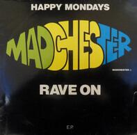 Happy Mondays - Madchester Rave On