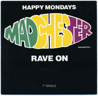 Happy Mondays - Madchester Rave On