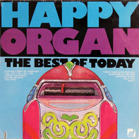 Happy Organ - The Best Of Today