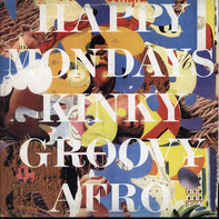 Happy Mondays - Kinky Groovy Afro