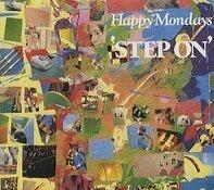 Happy Mondays - Step on'