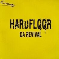 Hardfloor - Da Revival