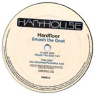 Hardfloor - Smash The Gnat