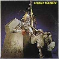Hard Harry, The Brains - Audio Extremo