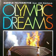 Harold Faltermeyer Feat. Joe Pizzulo - Olympic Dreams