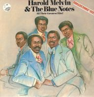 Harold Melvin & The Blue Notes - All Their Greatest Hits