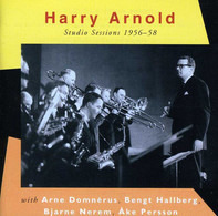 Harry Arnold - Studio Sessions 56-58