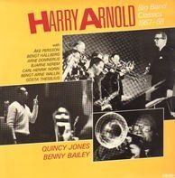 Harry Arnold - Big Band Classics 1957-58
