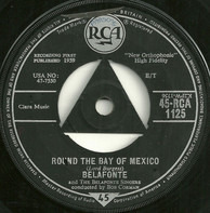Harry Belafonte - Fifteen / Round The Bay Of Mexico