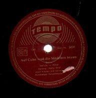Harry Graf, Josef Niessen mit seinem Nürnberger Tanzorchester, Tanzorchester Ernst Jäger - Auf Cuba sind die Mädchen braun / Banjo Bill