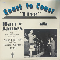 Harry James And His Orchestra - Coast To Coast With Harry James And His Orchestra