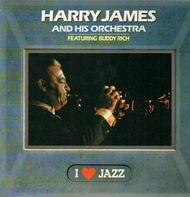 Harry James and his Orchestra - I Love Jazz