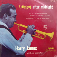 Harry James And His Orchestra - Trumpet After Midnight