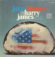 Harry James - Jazz History Vol. 12