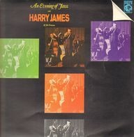 Harry James - An Evening Of Jazz With Harry James
