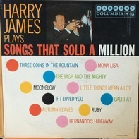 Harry James - Harry James Plays Songs That Sold A Million