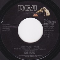 Harry Nilsson - Without You / Me And My Arrow