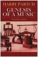 Harry Partch - Genesis Of A Music: An Account Of A Creative Work, Its Roots, And Its Fulfillments
