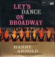 Harry Arnold - Let's Dance On Broadway