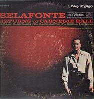 Harry Belafonte With Odetta & The Chad Mitchell Trio - Belafonte Returns to Carnegie Hall