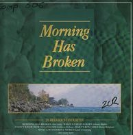Harry Belafonte, Judy Collins, Louis Armstrong et.al. - Morning Has Broken - 20 Religious Favourites