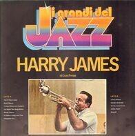 Harry James - I Grandi Del Jazz