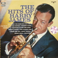 Harry James And His Orchestra - The Hits of Harry James