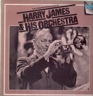 Harry James And His Orchestra - The Third Big Band Sound Of Harry James