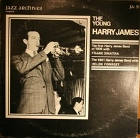 Harry James And His Orchestra With Frank Sinatra - The Young Harry James