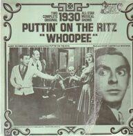 Harry Richman, Eddie Cantor - Puttin' on the Ritz, Whoopee