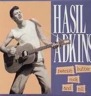 Hasil Adkins - Peanut Butter Rock 'n' RO