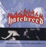 Hatebreed - Satisfaction Is The DE..